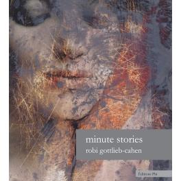robi-gottlieb-cahen-minute-stories
